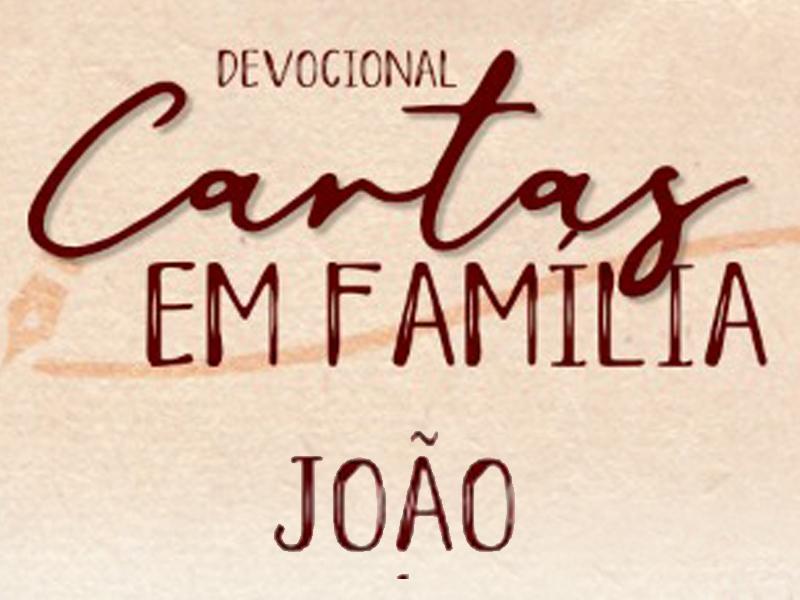 CARTAS EM FAMÍLIA  - JOÃO