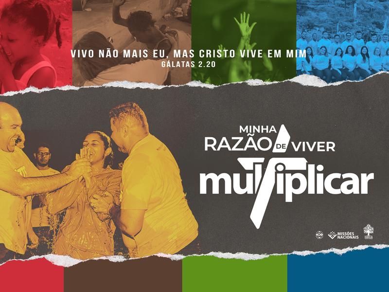 MINHA RAZÃO DE VIVER: MULTIPLICAR