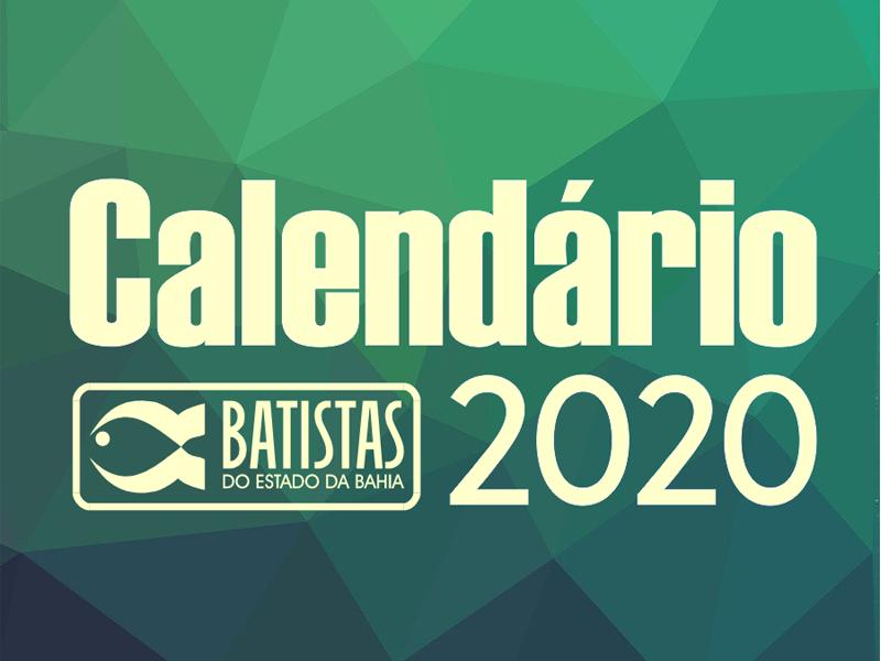 CALENDÁRIO 2020 DA CONVENÇÃO BATISTA BAIANA