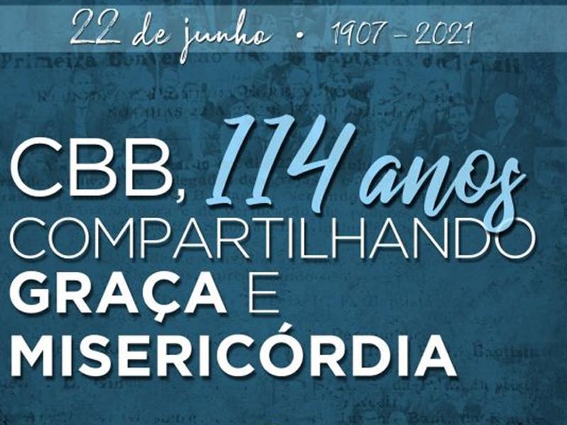 CONVENÇÃO BATISTA BRASILEIRA, COMPLETA 114 ANOS